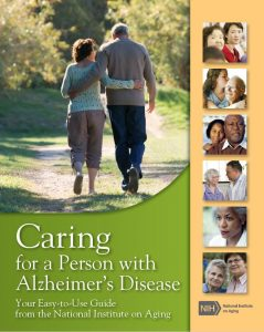 Your Guide to Caring for a Person with Alzheimer's Disease